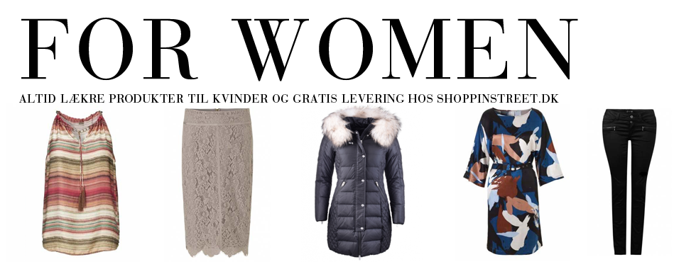 Kvinder modetøj - ShoppinStreet.dk - Nyhavn shopping